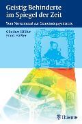 Cover-Bild zu Häßler, Günther: Geistig Behinderte im Spiegel der Zeit (eBook)