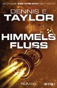 Cover-Bild zu Taylor, Dennis E.: Himmelsfluss (eBook)