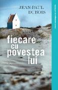 Cover-Bild zu Dubois, Jean-Paul: Fiecare cu povestea lui (eBook)