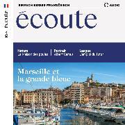 Cover-Bild zu Dumas-Grillet, Jean-Paul: Französisch lernen Audio - Marseille und das Mittelmeer (Audio Download)