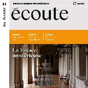 Cover-Bild zu Dumas-Grillet, Jean-Paul: Französisch lernen Audio - Geheimnisvolles Frankreich (Audio Download)