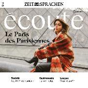 Cover-Bild zu Dumas-Grillet, Jean-Paul: Französisch lernen Audio - Das Paris der Pariserinnen (Audio Download)