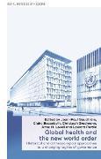 Cover-Bild zu Gaudillière, Jean-Paul (Hrsg.): Global health and the new world order (eBook)