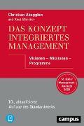 Cover-Bild zu Abegglen, Christian: Das Konzept Integriertes Management