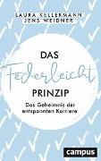 Cover-Bild zu Kellermann, Laura: Das Federleicht-Prinzip