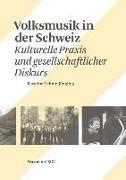 Cover-Bild zu Oehme-Jüngling, Karoline: Volksmusik in der Schweiz
