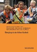 Cover-Bild zu Fasseing Heim, Karin (Hrsg.): Übergänge in der frühen Kindheit