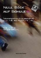 Cover-Bild zu Gentner, Cortina (Hrsg.): Null Bock auf Schule?