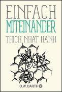 Cover-Bild zu Thich Nhat Hanh: Einfach miteinander
