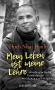 Cover-Bild zu Thich Nhat Hanh: Mein Leben ist meine Lehre