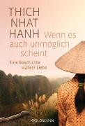 Cover-Bild zu Thich Nhat Hanh: Wenn es auch unmöglich scheint