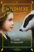Cover-Bild zu Kaaberbøl, Lene: Wildhexe - Chimäras Rache