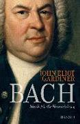 Cover-Bild zu Gardiner, John Eliot: Bach