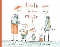 Cover-Bild zu Friemel, Micha: Lulu in der Mitte