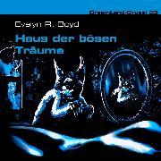 Cover-Bild zu Boyd, Evelyn R.: Dreamland Grusel, Folge 23: Haus der bösen Träume (Audio Download)