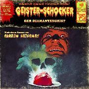 Cover-Bild zu Hathaway, Andrew: Geister-Schocker, Folge 75: Der Diamantengeist (Audio Download)