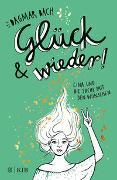 Cover-Bild zu Bach, Dagmar: Glück und wieder!