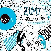 Cover-Bild zu Bach, Dagmar: Zimt und zurück (Autorisierte Lesefassung) (Audio Download)