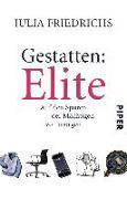 Cover-Bild zu Friedrichs, Julia: Gestatten: Elite