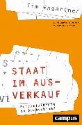 Cover-Bild zu Engartner, Tim: Staat im Ausverkauf (eBook)