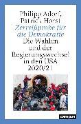 Cover-Bild zu Adorf, Philipp: Zerreißprobe für die Demokratie (eBook)