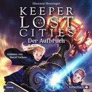 Cover-Bild zu Messenger, Shannon: Keeper of the Lost Cities - Der Aufbruch