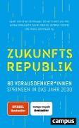Cover-Bild zu Krauss, Daniel (Hrsg.): Zukunftsrepublik (eBook)