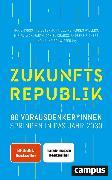 Cover-Bild zu Ostermann, Marie-Christine (Hrsg.): Zukunftsrepublik (eBook)