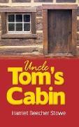 Cover-Bild zu Stowe, Harriet Beecher: Uncle Tom's Cabin