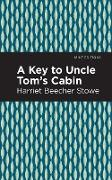 Cover-Bild zu Stowe, Harriet Beecher: A Key to Uncle Tom's Cabin