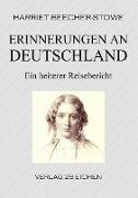 Cover-Bild zu Beecher-Stowe, Harriet: Erinnerungen an Deutschland