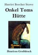 Cover-Bild zu Stowe, Harriet Beecher: Onkel Toms Hütte (Großdruck)