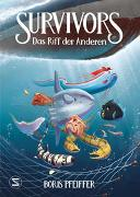 Cover-Bild zu Pfeiffer, Boris: Survivors - Das Riff der anderen