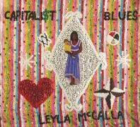 Cover-Bild zu The Capitalist Blues von McCalla, Leyla (Komponist)