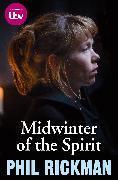 Cover-Bild zu Rickman, Phil (Author): Midwinter of the Spirit (TV Tie-in)