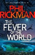 Cover-Bild zu Rickman, Phil: The Fever of the World