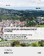 Cover-Bild zu Nebel, Reto Gabriel: Siedlungsflächenmanagement Schweiz (eBook)