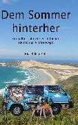 Cover-Bild zu Fehr, Nina & Reto: Dem Sommer hinterher (eBook)