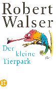 Cover-Bild zu Walser, Robert: Der kleine Tierpark (eBook)