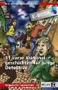 Cover-Bild zu Schaub, Reto: 11 kurze Kriminalgeschichten für junge Detektive (eBook)