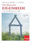 Cover-Bild zu Westermann, Reto: Der Weg zum Eigenheim (eBook)