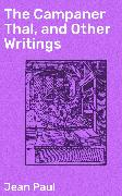 Cover-Bild zu Paul, Jean: The Campaner Thal, and Other Writings (eBook)