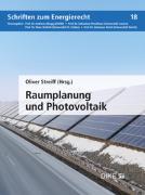 Cover-Bild zu Streiff, Oliver (Hrsg.): Photovoltaik und Raumplanung