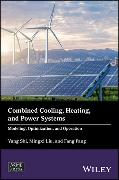 Cover-Bild zu Shi, Yang: Combined Cooling, Heating, and Power Systems