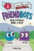 Cover-Bild zu Fang, Vicky: Friendbots: Blink and Block Make a Wish