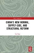 Cover-Bild zu Fang, Cai: China's New Normal, Supply-side, and Structural Reform