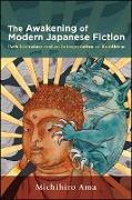Cover-Bild zu Ama, Michihiro: Awakening of Modern Japanese Fiction, The (eBook)