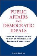 Cover-Bild zu Ventriss, Curtis: Public Affairs and Democratic Ideals (eBook)