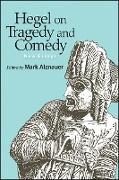 Cover-Bild zu Alznauer, Mark (Hrsg.): Hegel on Tragedy and Comedy (eBook)