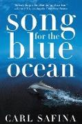 Cover-Bild zu Safina, Carl: Song for the Blue Ocean